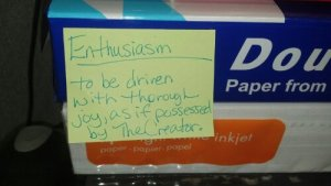 My definition of enthusiasm.